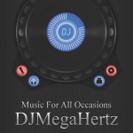 DJMegaHertz: Music For All Occasions